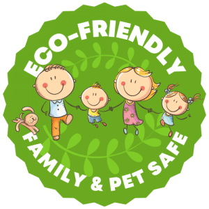 Eco-Friendly and Family Safe